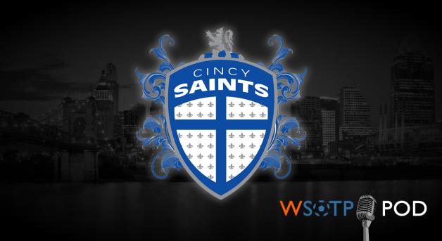Cincinnati Saints on the WSOTP Pod