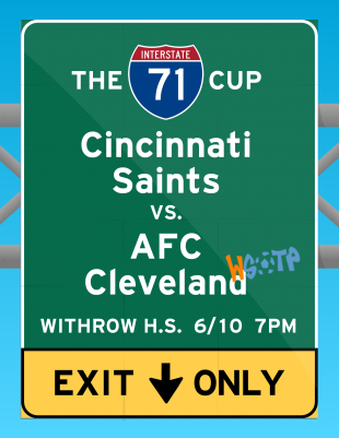 "The third Cincinnati Saints NPSL match poster I designed in 2015, for the ""I-71 Cup"" with AFC Cleveland."