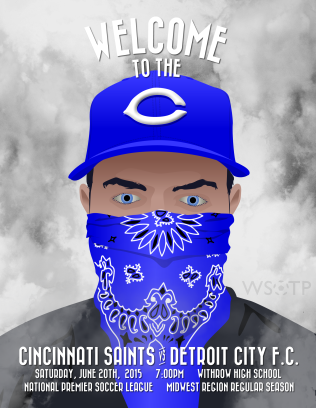 "The inspiration for the fourth Cincinnati Saints matchday poster in 2015 was arguably the club's biggest fan, and Tom's menacing glare welcomed Detroit City to ""the C""."